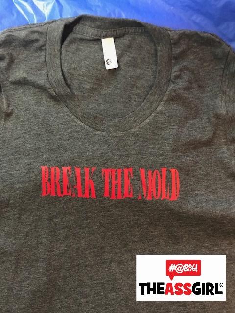 Break The Mold T-Shirt