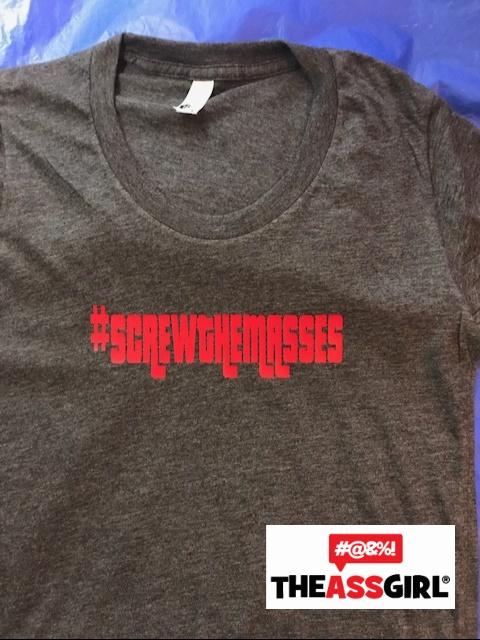 Screw The Masses T-Shirt
